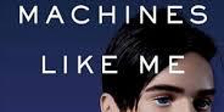 June Dystopia Book Club - Machines like me: and people like you tickets