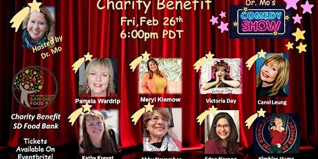 Dr. Mo's Charity Benefit Comedy Show!   Supporting the San Diego Food Bank tickets