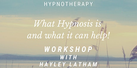 What Is Hypnosis Workshop tickets