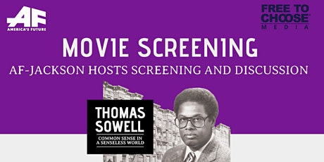 AF-Jackson: Thomas Sowell Film Screening & Discussion tickets