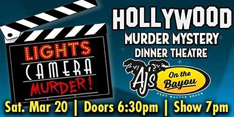 Lights Camera Murder! - murder mystery dinner theatre @ AJ's on the Bayou tickets