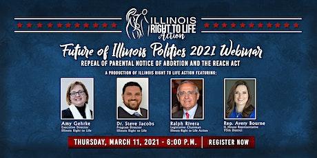 Future of Illinois Politics 2021: Repeal of Parental Notice & REACH Act tickets