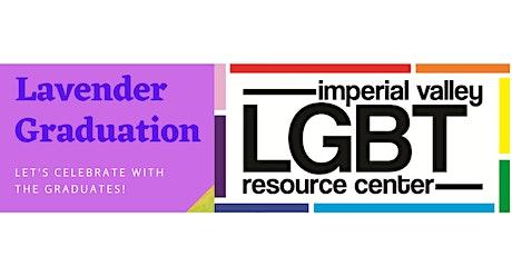 Imperial Valley LGBT Resource Center's 2021 Lavender Graduation entradas
