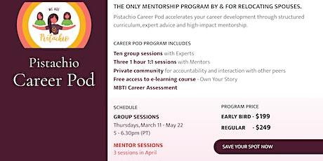Pistachio Career Pod- 10 week Mentorship Program tickets