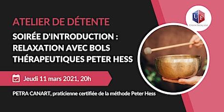 Soirée d'introduction : Relaxation avec bols thérapeutiques Peter Hess billets