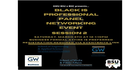 GW Black Student Union Presents: Black is Professional Session 2 tickets