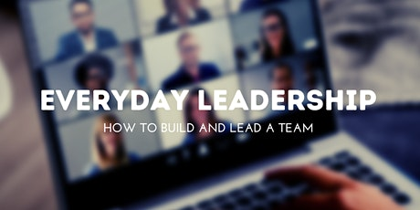 How to build and lead a team in any industry tickets