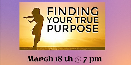 Finding Your True Purpose tickets