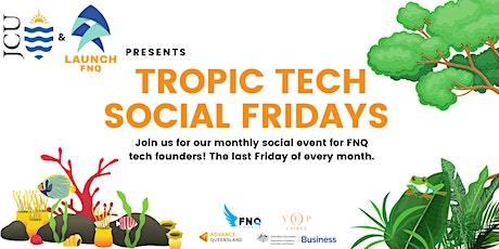 Tropic Tech| Monthly Social Event tickets