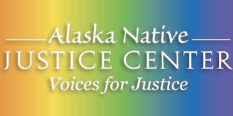 TEST - Alaska Native Justice Center Tribal Justice Foundations Webinar tickets