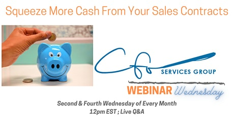 Webinar Wednesday- Squeeze More Cash From Your Sales Contracts tickets