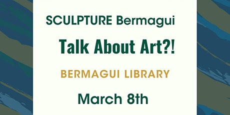SCULPTURE Bermagui - Talk About Art?!  @ Bermagui Library tickets