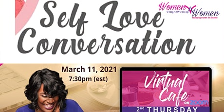 Self Love Conversation: Are You Good to Yourself? tickets