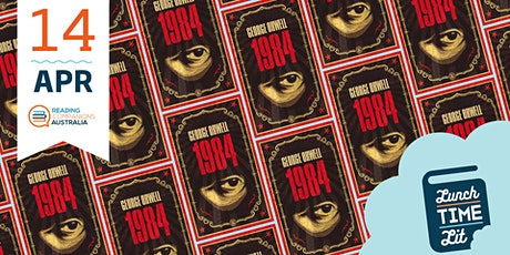 Lunchtime Lit '1984 BY George Orwell' tickets