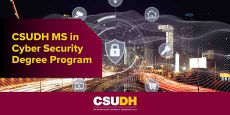 Info Session: CSUDH MS in Cyber Security | Webinar (4/17/21) Tickets