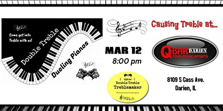 Double Treble Dueling Pianos is pumped to be  causing Treble at Q Darien! tickets