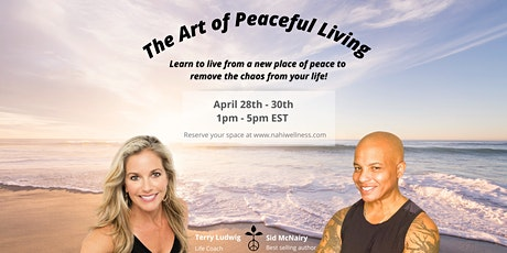 The Art of Peaceful Living Summit tickets