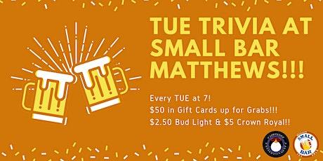 Tuesday General Knowledge Trivia at Small Bar Matthews tickets