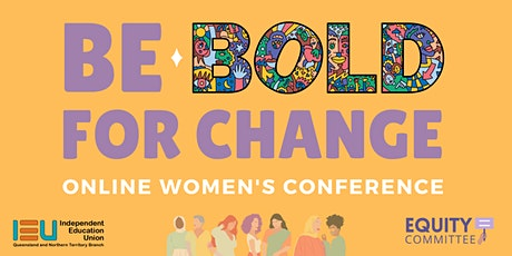 2021 Online Women's Conference: Be BOLD for Change Tickets