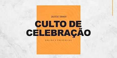 CULTO DE CELEBRAÇÃO 28/FEV - 18H00 ingressos