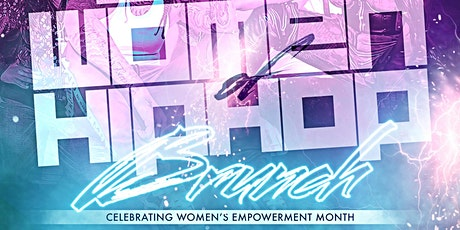 Women of Hip Hop Brunch/ Day Party tickets