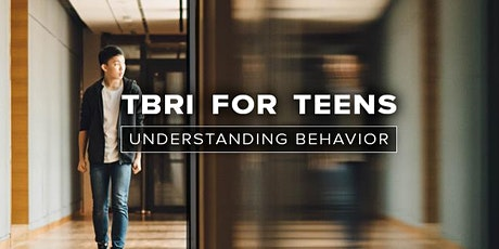 TBRI Caregiver Training for TEENS on Zoom tickets