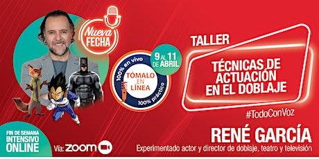 Taller Online de Técnicas de Actuación en el Doblaje con René García entradas