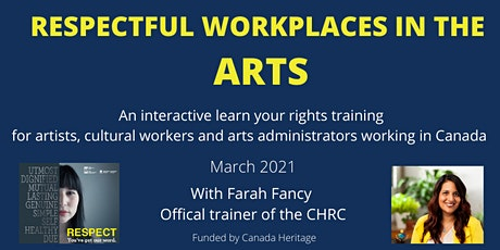 Respectful Workplaces in the Arts: An interactive learn your rights session tickets