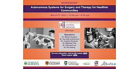 Autonomous Systems for Surgery and Therapy for Healthier Communities tickets