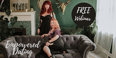 Empowered Dating FREE Webinar tickets