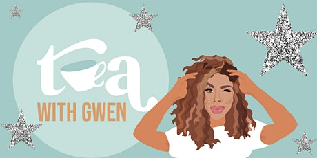 Tea with Gwen Podcast Launch Party tickets
