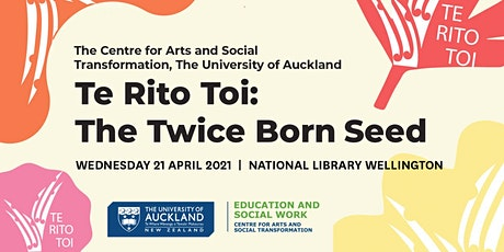 Te Rito Toi: The Twice Born Seed Public Lecture Series tickets