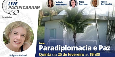 Live Pacificarium – Paradiplomacia e Paz