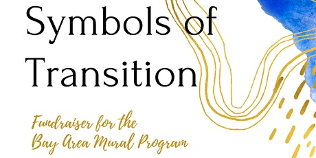 Symbols of Transition - Mural Unveiling & LIVE Show tickets