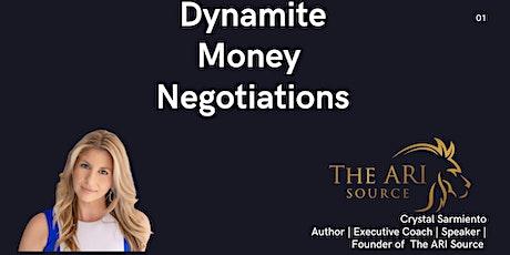 Dynamite Money Negotiations tickets