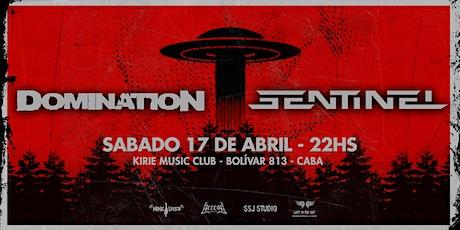 Domination / Sentinel en Kirie Music Club entradas