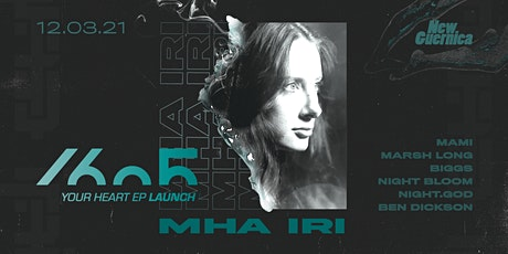 Mha iri : Your Heart (1605) EP Launch Party tickets