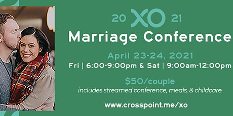 XO Marriage Conference 2021 | CrossPoint biglietti