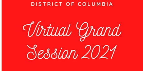 2021 Washington - District of Columbia Grand Session tickets