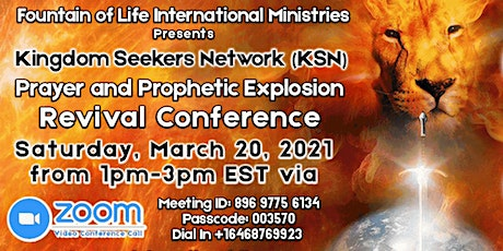 KSN Prayer and Prophetic Explosion Revival Conference 2021 tickets