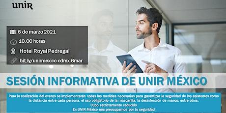 Sesión Informativa UNIR México CDMX (Sur) entradas