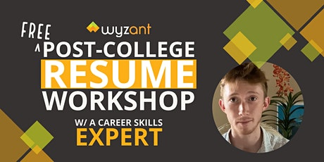 Free Post-College Resume Workshop w/ A Career Skills Expert tickets