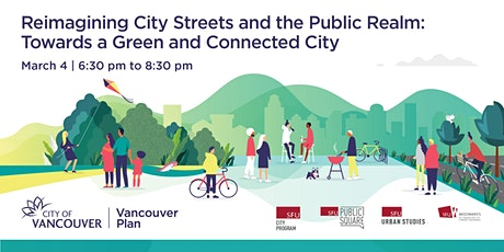 Reimagining Streets and the Public Realm: Towards a Green & Connected City tickets