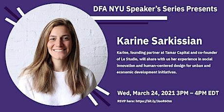DFA NYU Speaker Series with Karine Sarkissian tickets