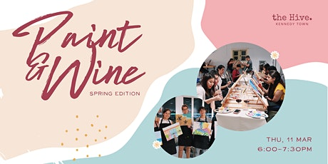 [SOLD OUT] Paint & Wine: Spring Edition tickets