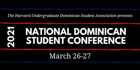 15th Annual National Dominican Student Conference entradas
