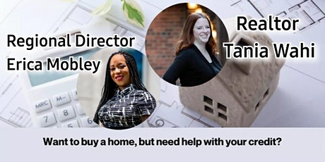 How to raise your credit & buy a home! tickets