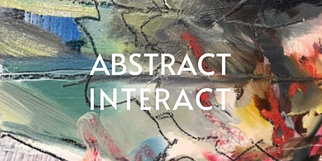 ABSTRACT INTERACT tickets