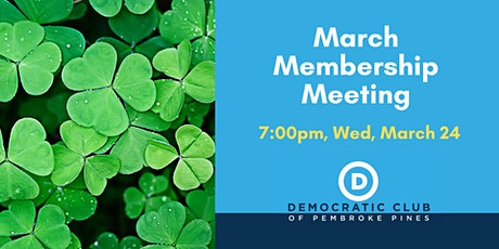 March 2021 Pembroke Pines Democratic Club Meeting tickets