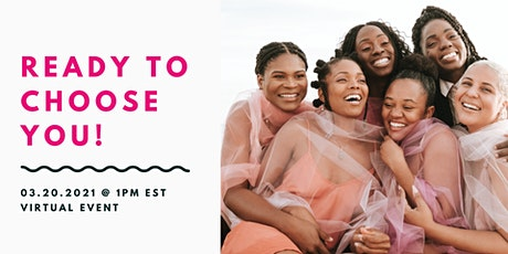 Ready To Choose You Brunch | Boundary  Setting & Self Care tickets
